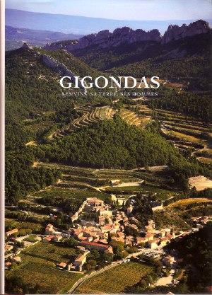 livre gigondas Gigondas, ses vins, sa terre, ses hommes.
