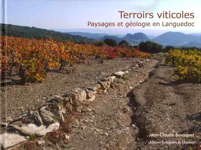 livre languedoc Terroirs viticoles : paysages et géologie en Languedoc